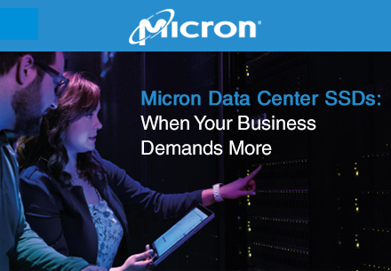 Micron Data Center SSDs. When your business demands more.